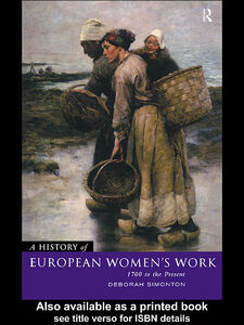 Ebook in inglese A History of European Women's Work Simonton, Deborah