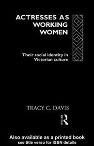 Ebook in inglese Actresses as Working Women Davis, Tracy C.