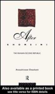 Ebook in inglese After Khomeini Ehteshami, Anoushiravan