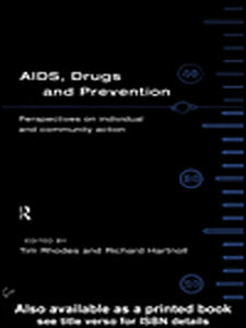 Foto Cover di AIDS, Drugs and Prevention, Ebook inglese di Richard Hartnoll,Tim Rhodes, edito da