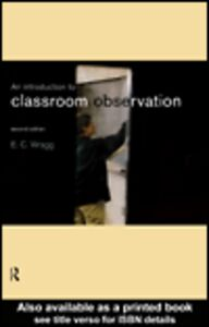 Ebook in inglese An Introduction to Classroom Observation Wragg, Ted