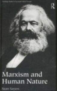 Ebook in inglese Marxism and Human Nature Sayers, Sean