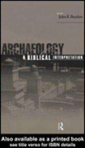 Ebook in inglese Archaeology and Biblical Interpretation