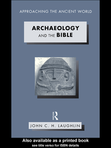 Ebook in inglese Archaeology and the Bible Laughlin, John