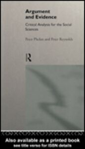 Ebook in inglese Argument and Evidence Phelan, Peter J. , Reynolds, Peter J.