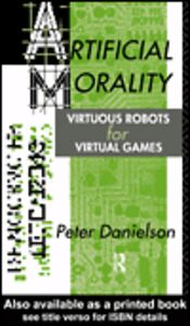 Ebook in inglese Artificial Morality Danielson, Peter