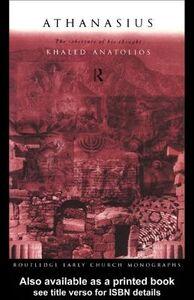 Ebook in inglese Athanasius Anatolios, Khaled