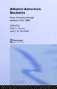 Foto Cover di Atlantic American Societies, Ebook inglese di  edito da Taylor and Francis
