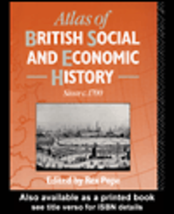 Ebook in inglese Atlas of British Social and Economic History Since c.1700