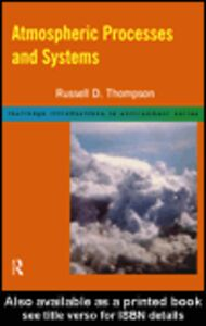 Ebook in inglese Atmospheric Processes and Systems Thompson, Russell D.