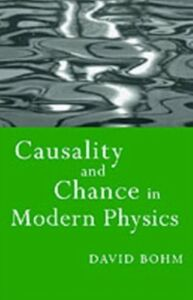 Ebook in inglese Causality and Chance in Modern Physics Bohm, David