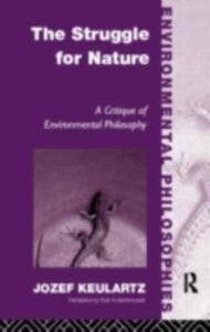 Ebook in inglese Struggle For Nature Keulartz, Jozet