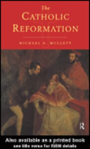 Ebook in inglese The Catholic Reformation Mullett, Michael