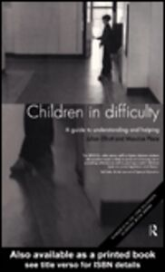Ebook in inglese Children in Difficulty Elliott, Julian , Place, Maurice