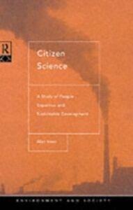 Foto Cover di Citizen Science, Ebook inglese di Alan Irwin, edito da Taylor and Francis