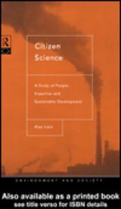 Foto Cover di Citizen Science, Ebook inglese di Alan Irwin, edito da
