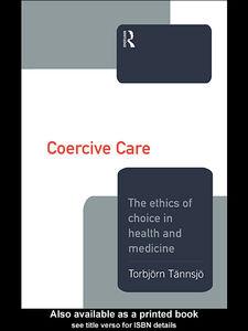 Foto Cover di Coercive Care, Ebook inglese di Torbjorn Tannsjo, edito da