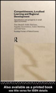 Ebook in inglese Competitiveness, Localised Learning and Regional Development Eskelinen, Heikki , Hannibalsson, Ingjaldur , Malmberg, Anders , Maskell, Peter
