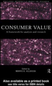 Foto Cover di Consumer Value, Ebook inglese di Morris Holbrook, edito da