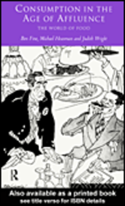 Ebook in inglese Consumption in the Age of Affluence Fine, Ben , Heasman, Michael , Wright, Judith