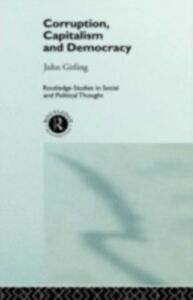 Ebook in inglese Corruption, Capitalism and Democracy Girling, John
