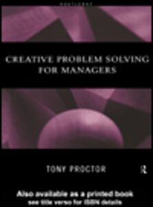 Ebook in inglese Creative Problem Solving for Managers Proctor, Tony