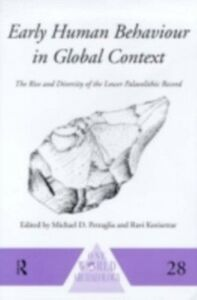 Foto Cover di Early Human Behaviour in Global Context, Ebook inglese di  edito da Taylor and Francis