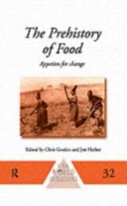Ebook in inglese Prehistory of Food -, -