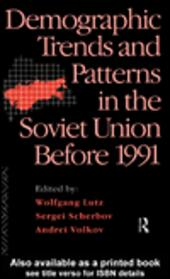 Demographic Trends and Patterns in the Soviet Union Before 1991