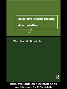 Ebook in inglese Describing Spoken English Kreidler, Charles W.