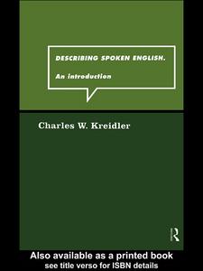 Ebook in inglese Describing Spoken English Kreidler, Charles W.