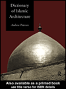 Ebook in inglese Dictionary of Islamic Architecture Petersen, Andrew