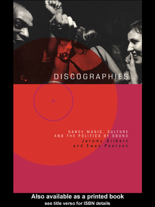 Ebook in inglese Discographies Gilbert, Jeremy , Pearson, Ewan