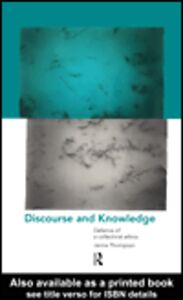 Foto Cover di Discourse and Knowledge, Ebook inglese di Janna Thompson, edito da