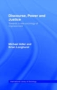 Ebook in inglese Discourse Power and Justice Adler, Michael , Longhurst, Brian