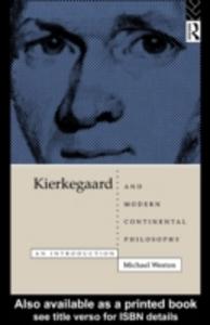 Ebook in inglese Kierkegaard and Modern Continental Philosophy Weston, Michael