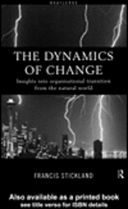 Ebook in inglese The Dynamics of Change Stickland, Francis