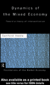 Ebook in inglese Dynamics of the Mixed Economy Ikeda, Sanford