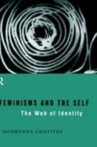 Ebook in inglese Feminisms and the Self Griffiths, Morwenna