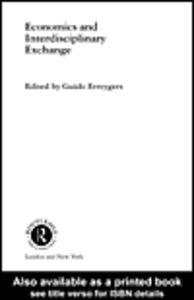Foto Cover di Economics and Interdisciplinary Exchange, Ebook inglese di Guido Erreygers, edito da