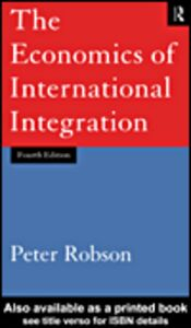 Ebook in inglese The Economics of International Integration Robson, Peter