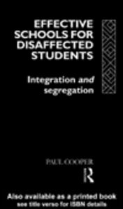Ebook in inglese Effective Schools for Disaffected Students Cooper, Paul
