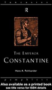 Ebook in inglese The Emperor Constantine Pohlsander, Hans A.