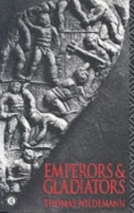 Ebook in inglese Emperors and Gladiators Wiedemann, Thomas