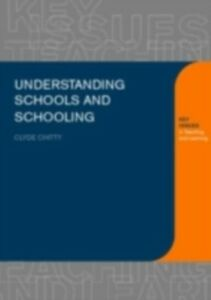 Ebook in inglese Understanding Schools and Schooling Chitty, Clyde