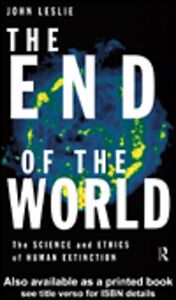 Ebook in inglese The End of the World Leslie, John