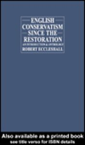 Ebook in inglese English Conservatism Since the Restoration Eccleshall, Robert
