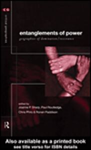 Ebook in inglese Entanglements of Power Paddison, Ronan , Philo, Chris , Routledge, Paul , Sharp, Joanne