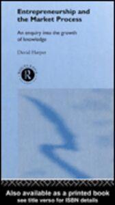 Ebook in inglese Entrepreneurship and the Market Process Harper, David