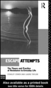 Ebook in inglese Escape Attempts Cohen, Stanley , Taylor, Laurie
